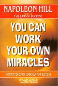 9788189888794: You Can Work Your Own Miracles