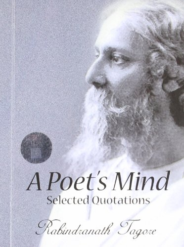 A Poet's Mind: Rabindranath Tagore