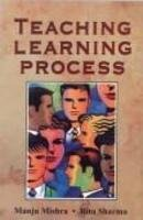 Teaching Learning Process: Manju Mishra and