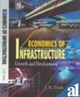 9788189915711: Economics of Infrastructure: Growth and Development