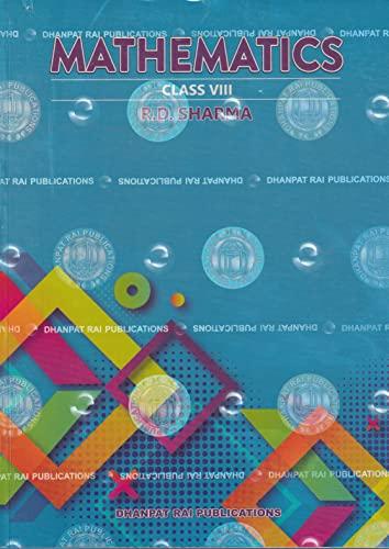 Mathematics Class VIII: R.D. Sharma