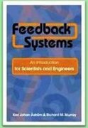 Feedback Systems: An Introduction For Scientists &: Astrom