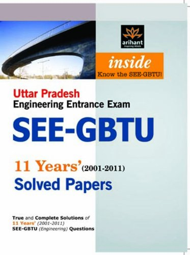 SEE-GBTU Entrance Exam Solved Papers: Expert Compilations