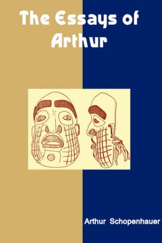 The Essays of Arthur (Large Print) (9788189952181) by Arthur Schopenhauer