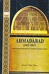 Ahmadabad (1411-1817): Khan Shaukat Ullah