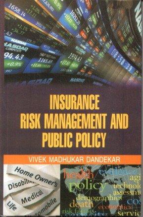 Insurance Risk Management and Public Policy: Vivek Madhukar Dandekar