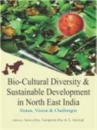 Bio Cultural Diversity and Sustainable Development in: Ajeya Jha; Sangeeta