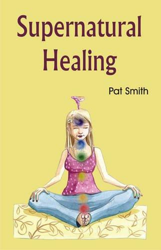 9788189973681: Supernatural Healing