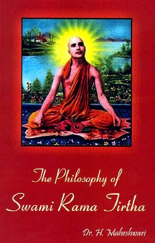 The Philosophy of Swami Rama Tirtha: H. Maheshwari