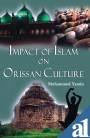 Impact of Islam on Orissan Culture: Yamin, Mohammed