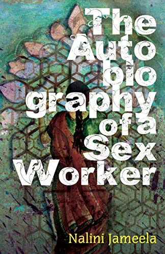 9788189975111: The Autobiography of a Sex Worker