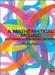 9788189975555: Mathe Matical Mosaic: Patterns And Problem Solvi