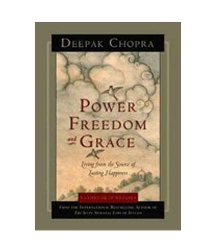 9788189988036: Power, Freedom, and Grace: Living from the Source of Lasting Happiness Chopra, Deepak ( Author ) May-01-2008 Paperback