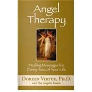 Angel Therapy: Healing Messages for Every Area of Your Life: Doreen Virtue