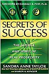 Secrets of Success: The Science and Spirit of Real Prosperity: Sandra Anne Taylor