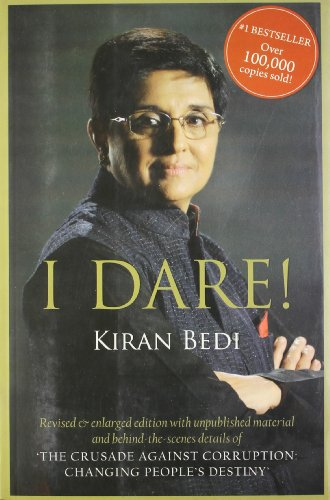 I Dare!: Freedom from Sabotage and the: Kiran Bedi