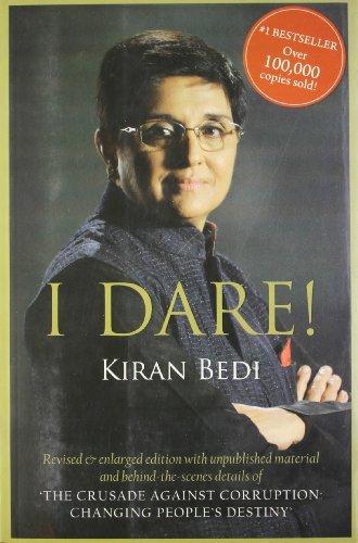 I Dare!: Kiran Bedi