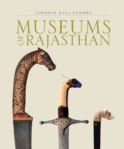 Museums of Rajasthan: Chandramani Singh (ed.)
