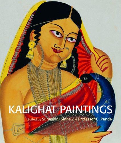 Kalighat Paintings: Suhashini Sinha & Prof. C. Panda (Eds)