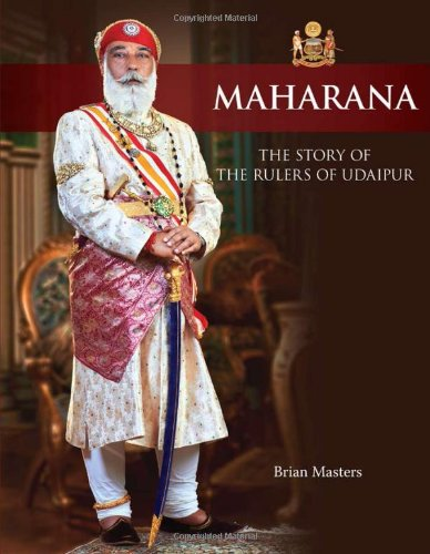 Maharana: The Story of the Rulers of Udaipur: Brian Masters