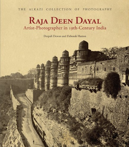 9788189995768: Raja Deen Dayal: Artist-Photographer in 19th-Century India (Alkazi Collection of Photography)