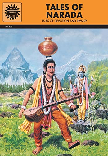 Tales of Narada: Tales of Devotion and Rivalry (Vol. 520): Amar Chitra Katha