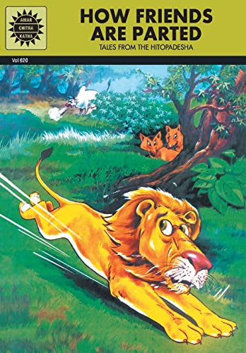 How Friends are Parted: Tales from the: Amar Chitra Katha