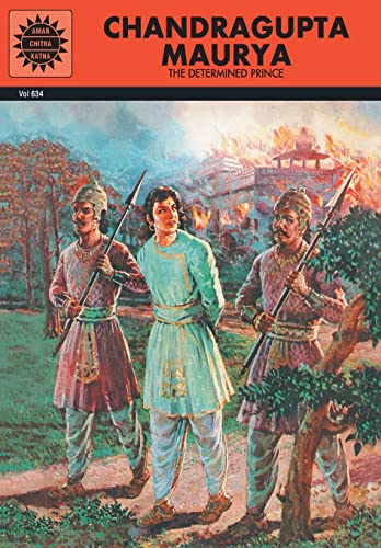 Chandragupta Maurya (Vol. 634): Amar Chitra Katha