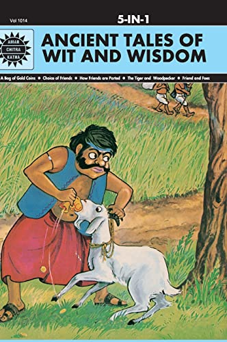 Ancient Tales of Wit and Wisdom (Amar: Anant Pai