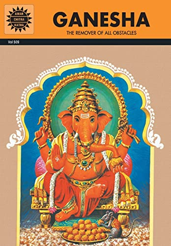 Ganesha: The Remover of all Obstacles: Amar Chitra Katha