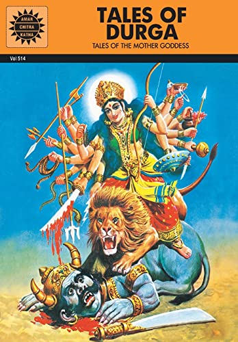 9788189999353: Tales of Durga: Tales of the Mother Goddess (Amar Chitra Katha)