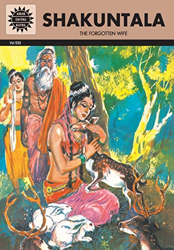 Shakuntala: The Forgotten Wife (Vol. 530): Amar Chitra Katha