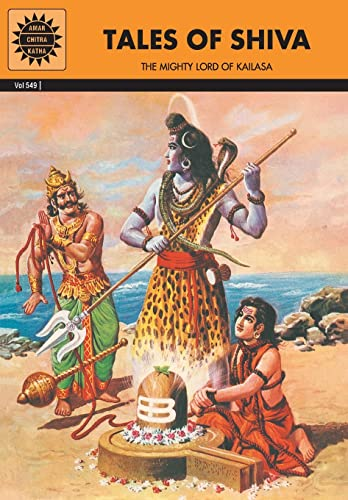 Tales of Shiva: The Mighty Lord of: Anant Pai