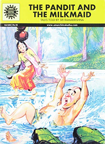 The Pandit and the Milkmaid: Tales Told by Sri Ramakrishna (Amar Chitra Katha): Pai, Anant