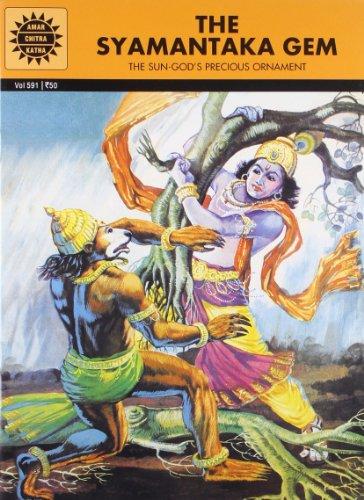 Syamantaka Gem: The Sun-God`s Precious Oranament (Vol. 591): Amar Chitra Katha