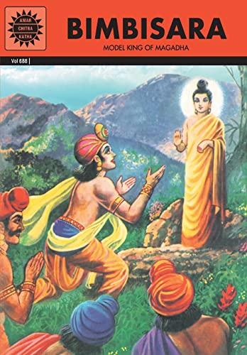 Bimbisara: Model King of Magadha (Vol. 688): Amar Chitra Katha