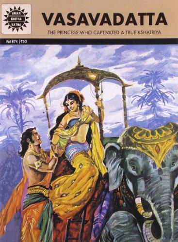 Vasavadatta: The Princess Who Captivated a True Kshatriya (Vol. 674): Amar Chitra Katha