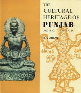 9788190000291: Cultural Heritage of Punjab: 3000 BC - 1947 AD