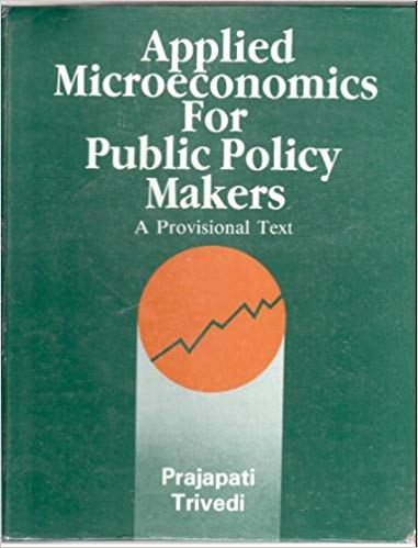9788190014014: Applied Microeconomics for Public Policy Makers