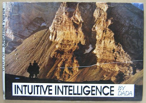 Intuitive Intelligence. A Play: Within and Without . Some Sights and Insights