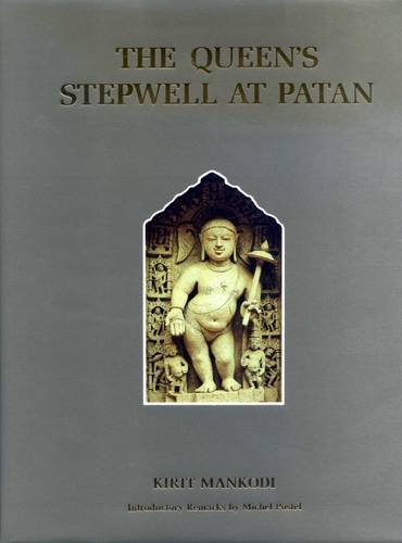 9788190018401: The Queen's Stepwell at Patan (Project for Indian Cultural Studies)