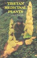 Tibetan Medicinal Plants: Tsewang J. Tsarong