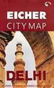 9788190060103: Delhi: Eicher city map