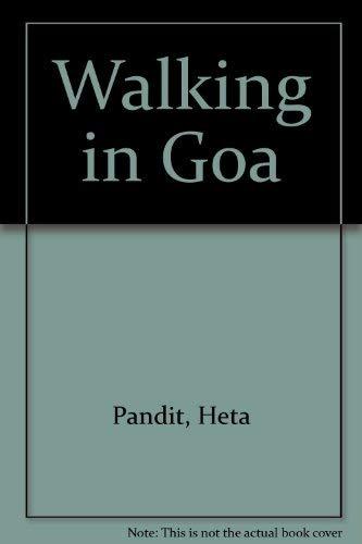 9788190060295: Walking in Goa