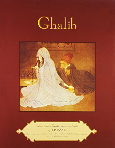 Ghalib. Cullings from the Divan, Rendered in English: T.P. Issar
