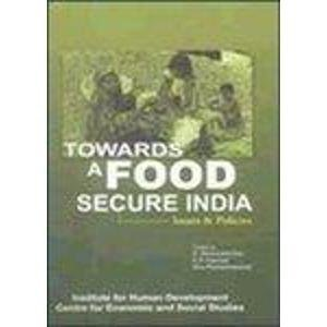 9788190094870: Towards a Food Secure India: Issues and Policies