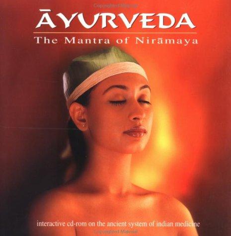 Ayurveda: The Mantra of Niramaya: Multimedia, Invis