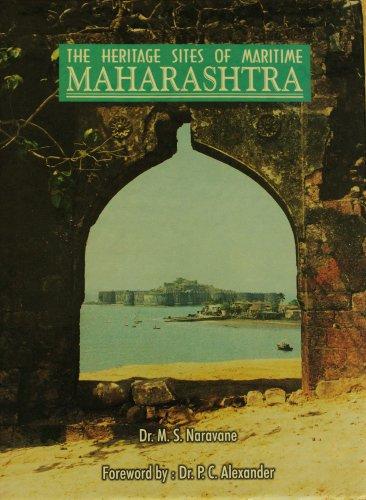 The heritage sites of maritime Maharashtra: M. S Naravane