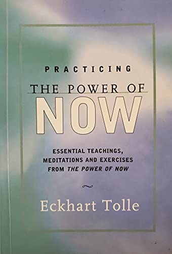 9788190105972: Practicing the Power of NOW