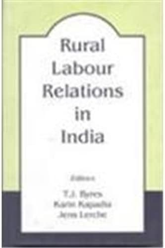 Rural Labour Relations in India